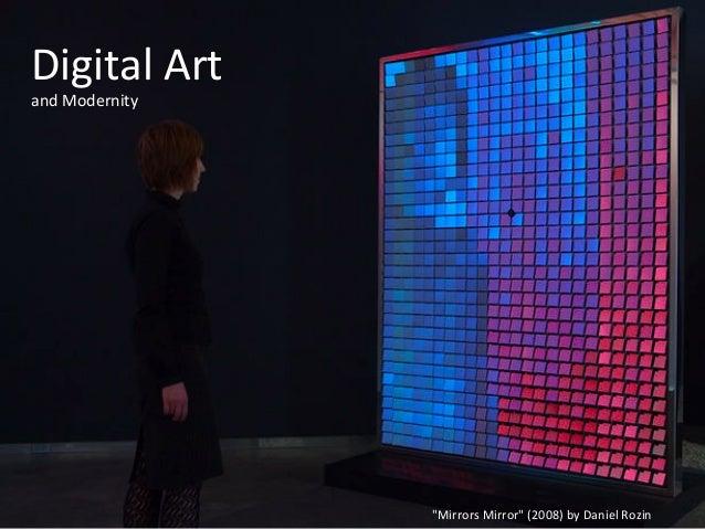 Digital  Art     and  Modernity                                                 ...