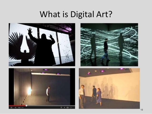 What is Digital Art?                       12
