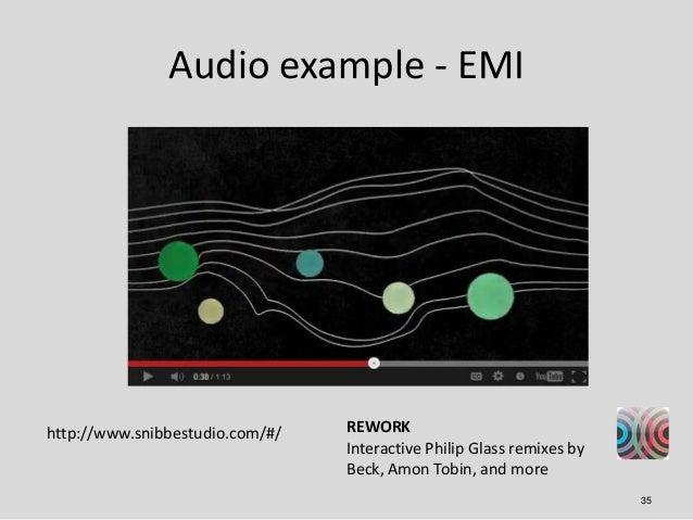 Audio example - EMIhttp://www.snibbestudio.com/#/   REWORK                                 Interactive Philip Glass remixe...