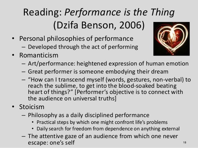 Reading: Performance is the Thing         (Dzifa Benson, 2006)• Personal philosophies of performance   – Developed through...