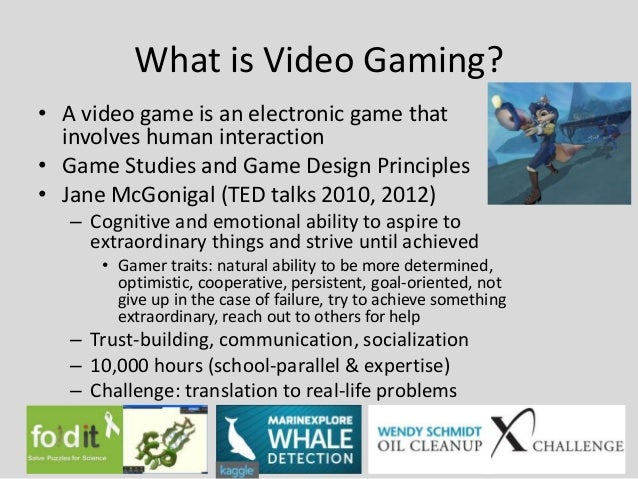 What is Video Gaming?• A video game is an electronic game that  involves human interaction• Game Studies and Game Design P...