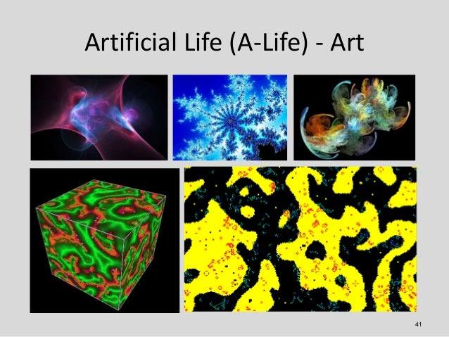 Artificial Life (A-Life) - Art                                 41