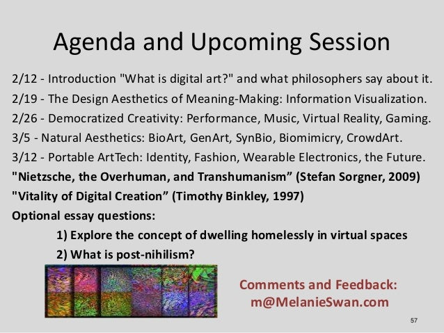 """Agenda and Upcoming Session2/12 - Introduction """"What is digital art?"""" and what philosophers say about it.2/19 - The Design..."""