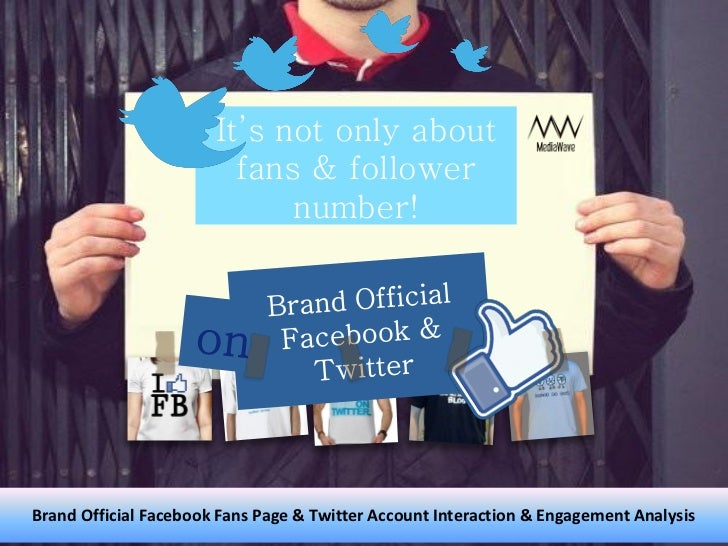 It's not only about                         fans & follower                             number!Brand Official Facebook Fan...