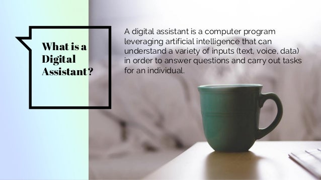 Digital Assistants: Optimizing for Voice Search Slide 2