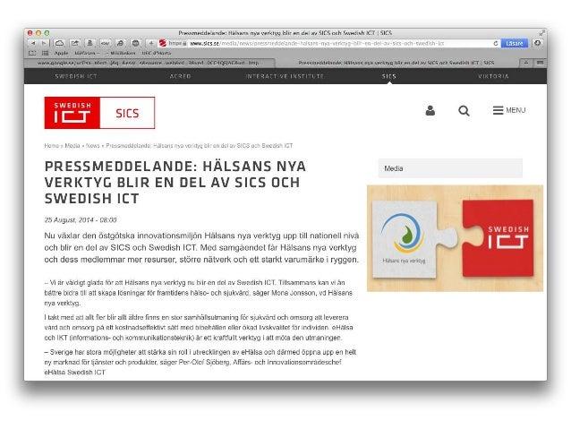 Digitala tjänster i Sverige idag?  • Ansökan om bistånd  • Digitala trygghetslarm i ordinära boenden  • (NPÖ)  • Säker rol...