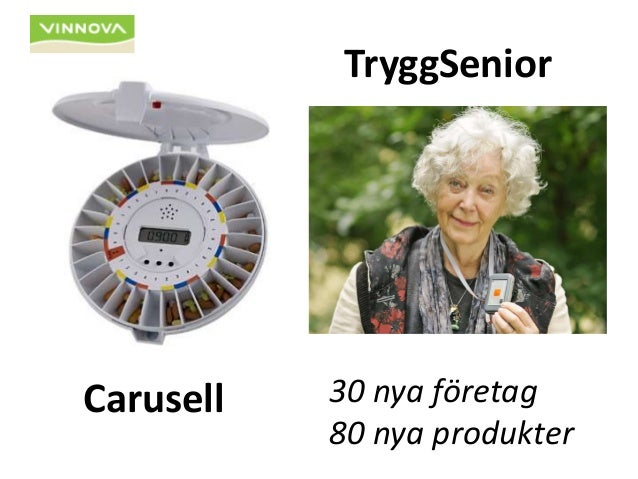 Carusell  TryggSenior  30 nya företag  80 nya produkter