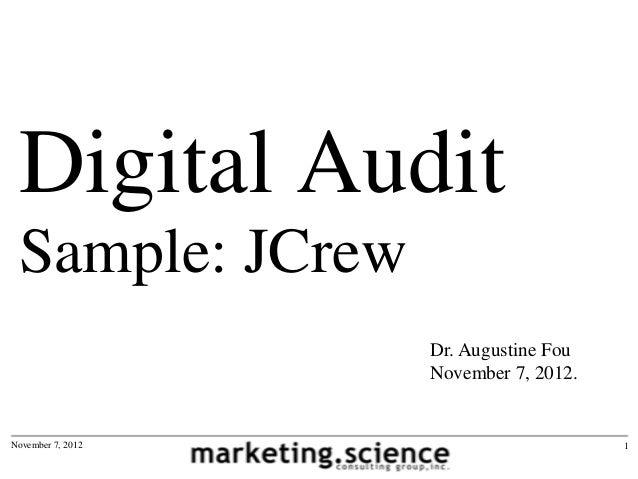 Digital Audit Sample: JCrew                   Dr. Augustine Fou                   November 7, 2012.November 7, 2012       ...