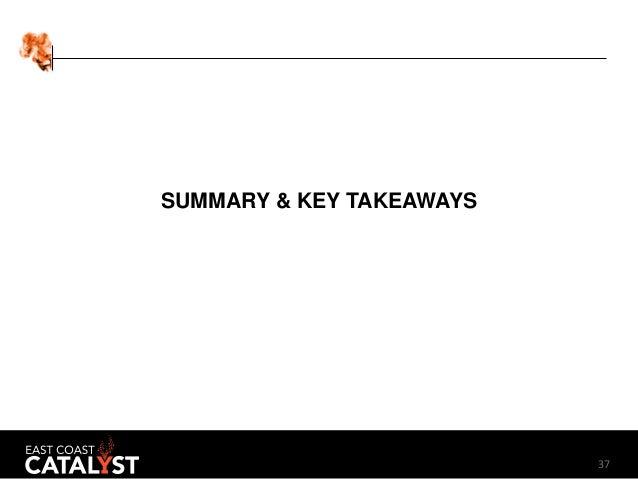 37 SUMMARY & KEY TAKEAWAYS
