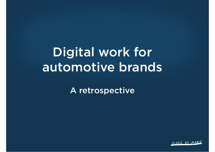 Digital work forautomotive brands   A retrospective