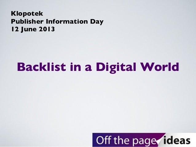 Backlist in a Digital WorldKlopotekPublisher Information Day12 June 2013