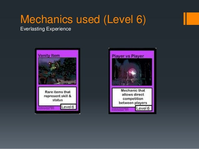 Mechanics used (Level 6)  Everlasting Experience