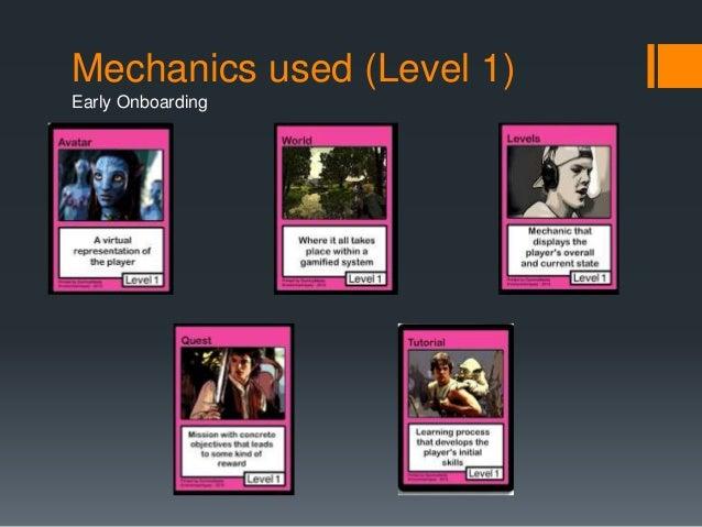 Mechanics used (Level 1)  Early Onboarding