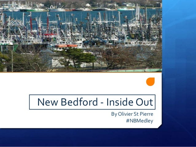 New Bedford - Inside Out By Olivier St Pierre #NBMedley