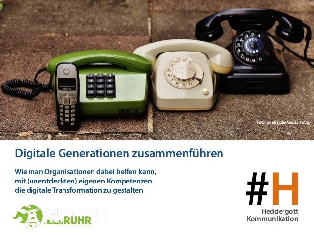 #HHeddergott Kommunikation Wie man Organisationen dabei helfen kann,  mit (unentdeckten) eigenen Kompetenzen  die digita...