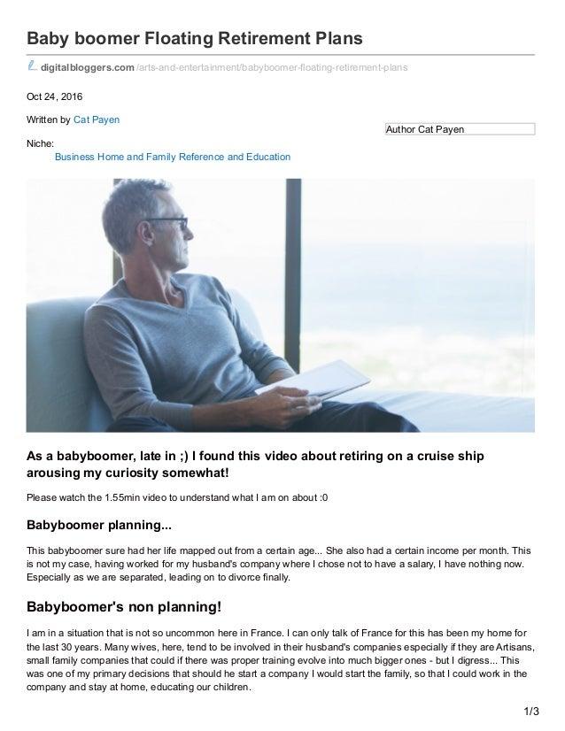 Author Cat Payen Baby boomer Floating Retirement Plans digitalbloggers.com /arts-and-entertainment/babyboomer-floating-ret...