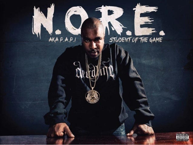 N.O.R.E. - Student of the Game (Digital Booklet)