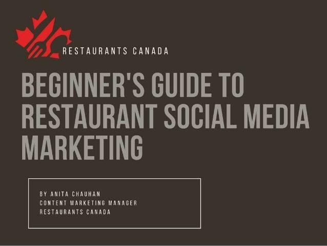 Beginners Guide to Social Media Marketing for Restaurants