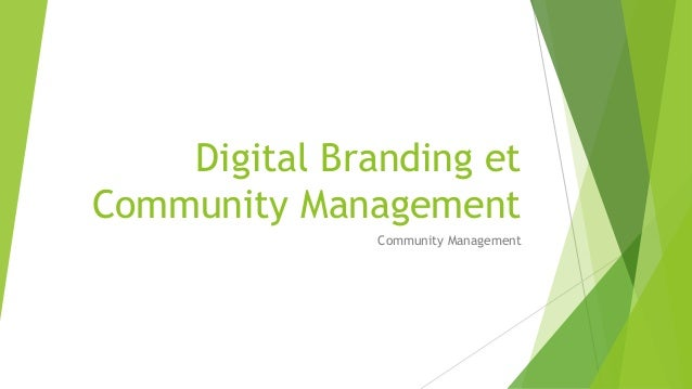 Digital Branding et Community Management Community Management