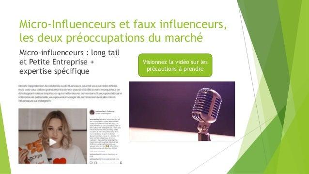 Micro-Influenceurs et faux influenceurs, les deux préoccupations du marché Micro-influenceurs : long tail et Petite Entrep...