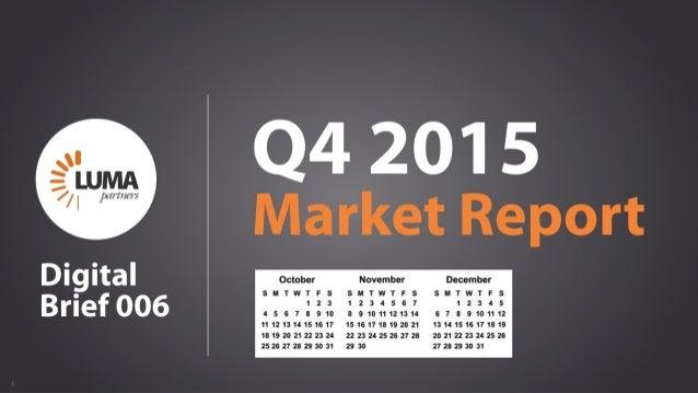 1 Q4 2015 Market Report LUMApartners Digital Brief 006