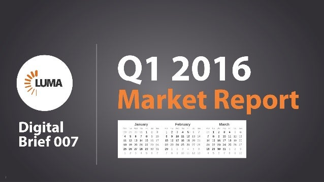 1 Q1 2016 Market Report Digital Brief 007