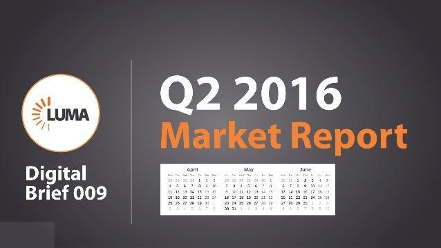 11 Q2 2016 Market Report Digital Brief 009