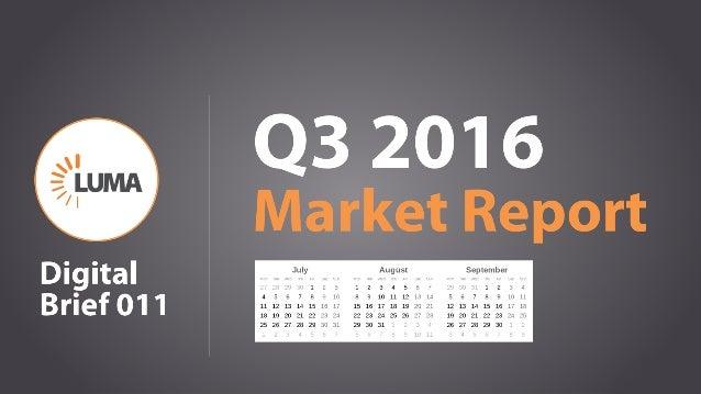 1 Q3 2016 Market Report Digital Brief 011