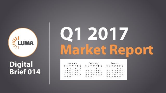 1 Q1 2017 Market Report Digital Brief 014