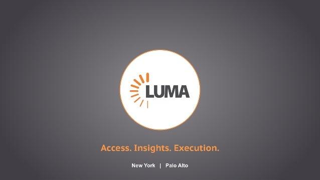 17 Access. Insights. Execution. New York | Palo Alto