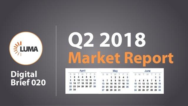 1 Q2 2018 Market Report Digital Brief 020
