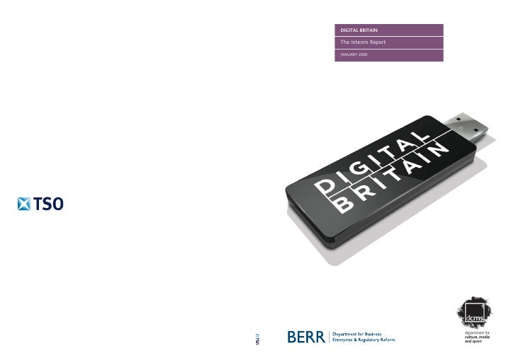 DIGITAL BRITAIN  The Interim Report  JANUARY 2009