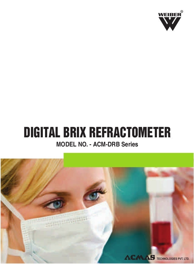 R  DIGITAL BRIX REFRACTOMETER MODEL NO. - ACM-DRB Series