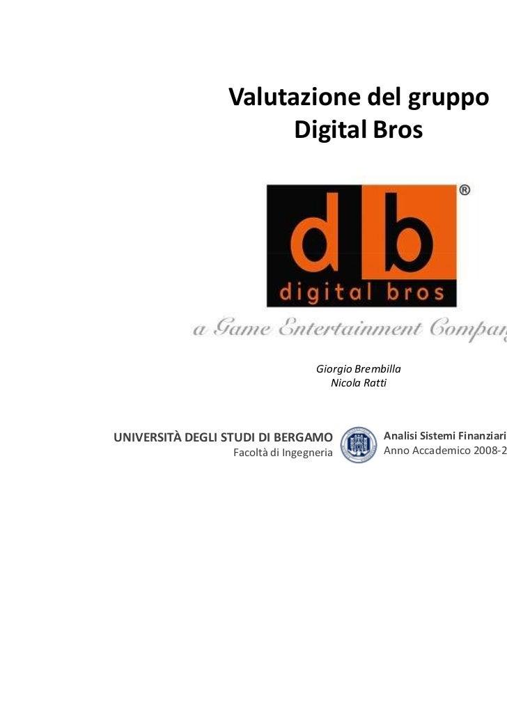 Valutazione del gruppo                       Digital Bros                                  Giorgio Brembilla              ...