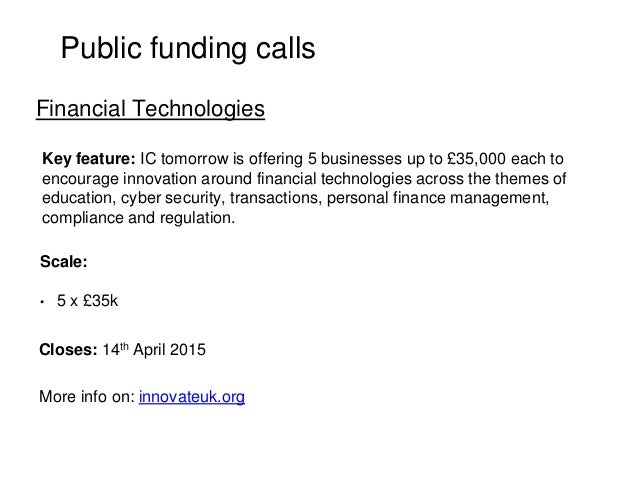 Public funding calls Key feature: IC tomorrow is offering 5 businesses up to £35,000 each to encourage innovation around f...