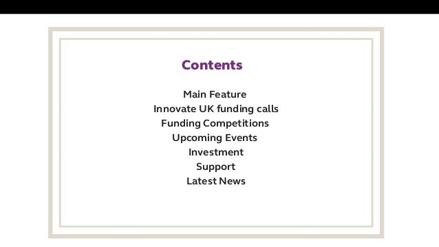 Main Feature Innovate UK funding calls Funding Competitions Upcoming Events Investment Support Latest News Contents