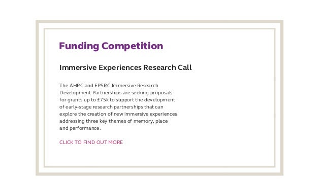 Immersive Experiences Research Call FundingCompetition The AHRC and EPSRC Immersive Research Development Partnerships a...