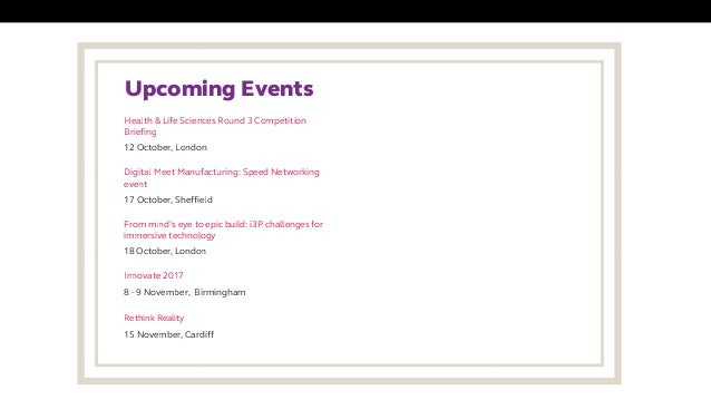 Upcoming Events 12 October, London Health & Life Sciences Round 3 Competition Briefing 17 October, Sheffield Digital Meet...