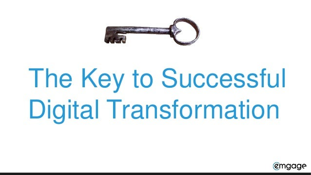 The Key to Successful Digital Transformation