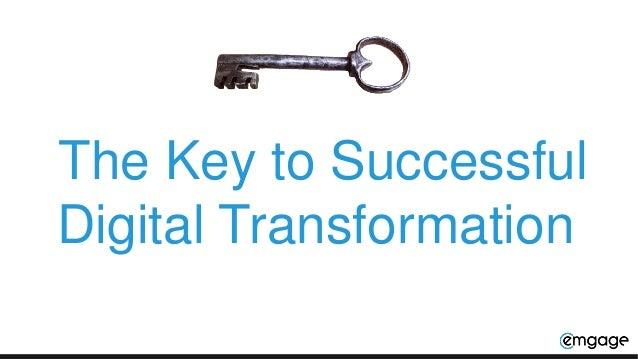 The Key to Successful Digital Transformation