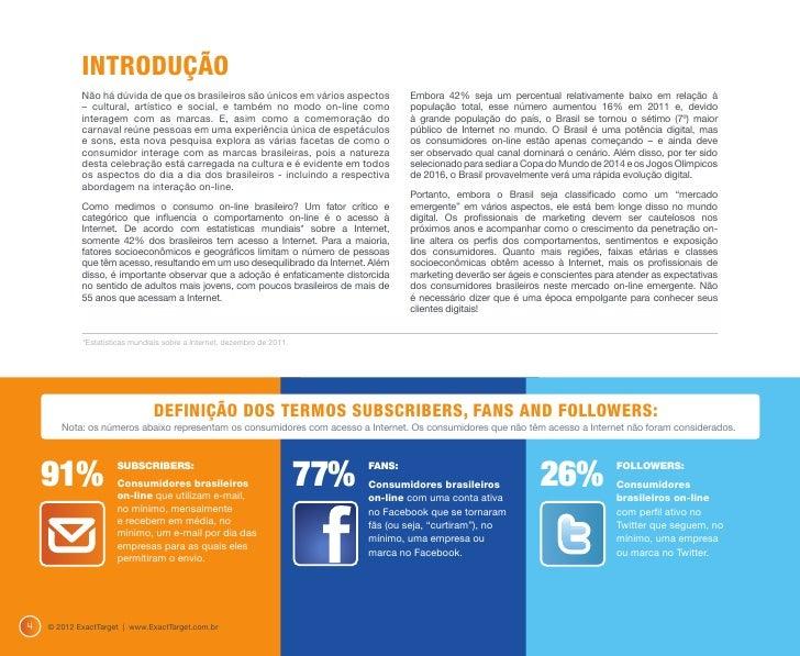 SUBSCRIBERS, FANS AND                                                 FOLLOWERS - BRASILEIROS (por idade)                 ...