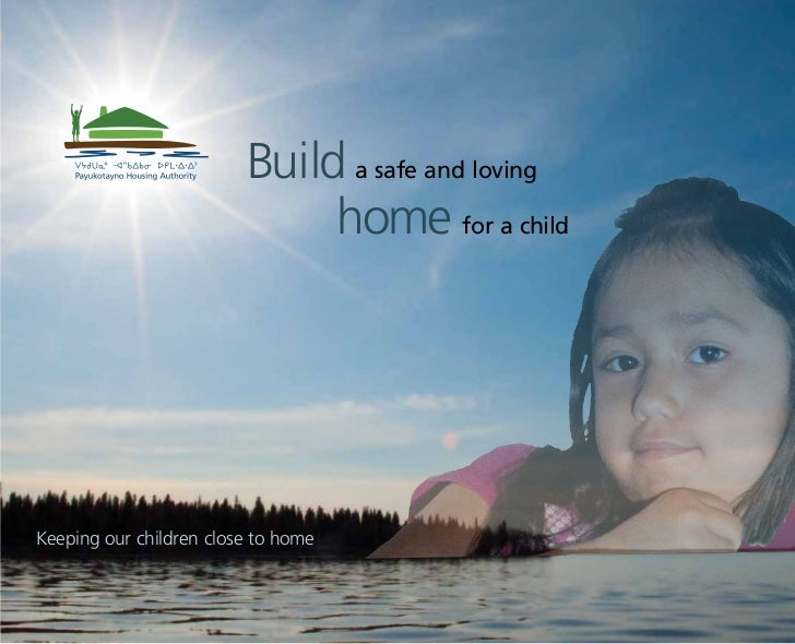Build a safe and loving                              home for a childKeeping our children close to home