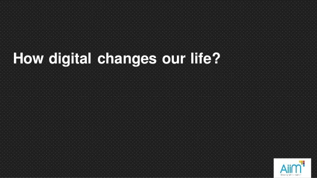 How digital changes our life?