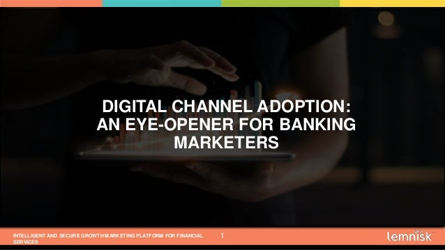 INTELLIGENT AND SECURE GROWTH MARKETING PLATFORM FOR FINANCIAL SERVICES © 2019 ALL RIGHTS RESERVED   CONFIDENTIAL – FOR IN...