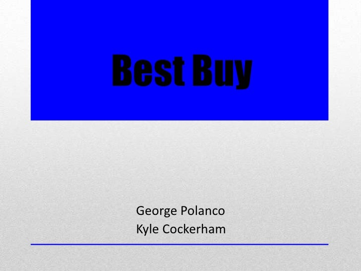 Best Buy George Polanco Kyle Cockerham