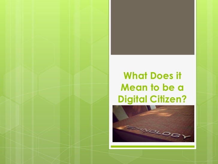 What Does it Mean to be a Digital Citizen?<br />