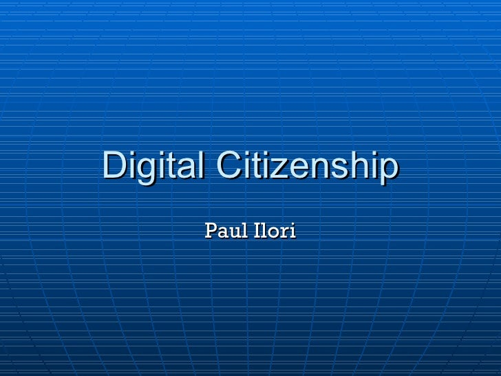 Digital Citizenship Paul Ilori