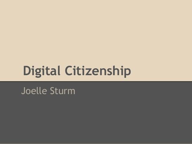 Digital CitizenshipJoelle Sturm