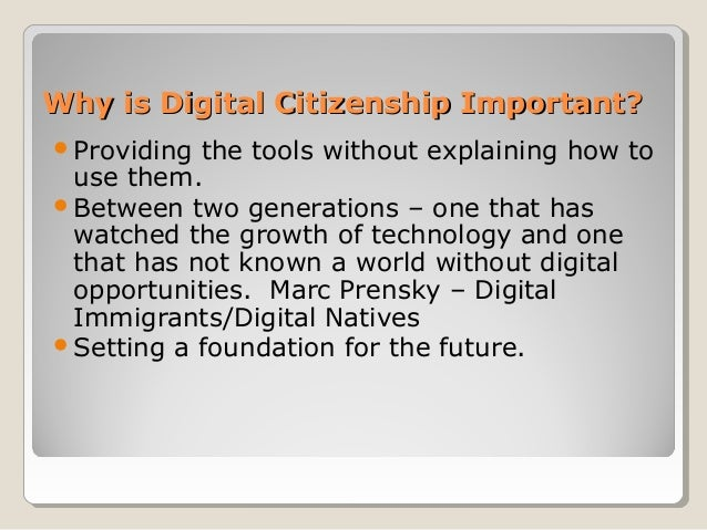 Why is Digital Citizenship Important?Why is Digital Citizenship Important? Providing the tools without explaining how to ...