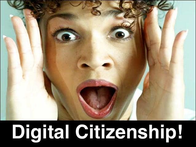 Digital Citizenship!  1  WOF
